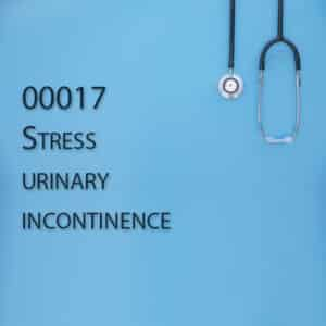 00017 Stress urinary incontinence