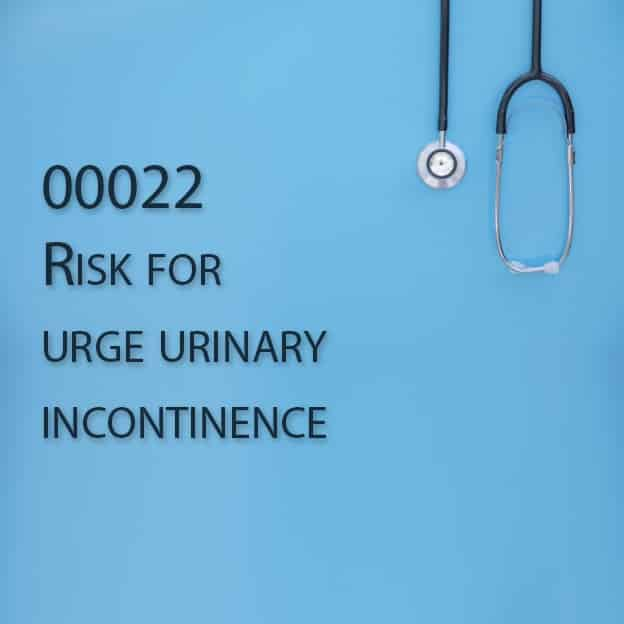 00022 Risk for urge urinary incontinence