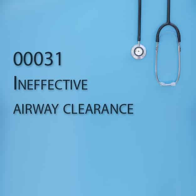 00031 Ineffective airway clearance