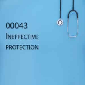 00043 Ineffective protection