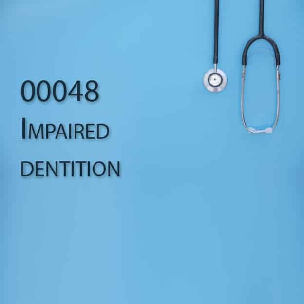 00048 Impaired dentition