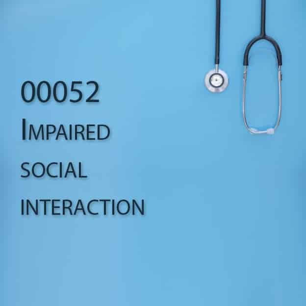 00052 Impaired social interaction