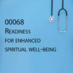 00068 Readiness for enhanced spiritual well-being