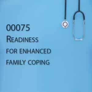 00075 Readiness for enhanced family coping
