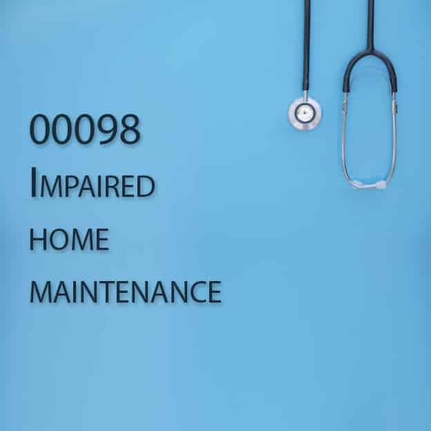 00098 Impaired home maintenance