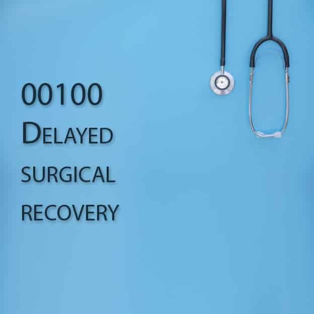 00100 Delayed surgical recovery