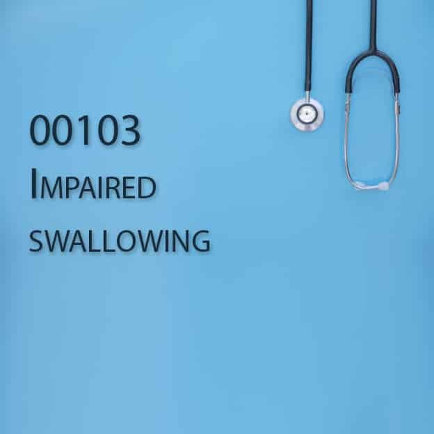 00103 Impaired swallowing