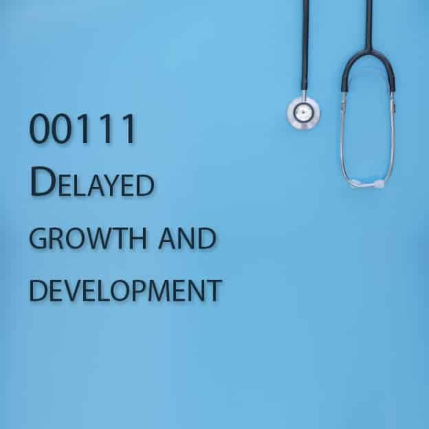 00111 Delayed growth and development
