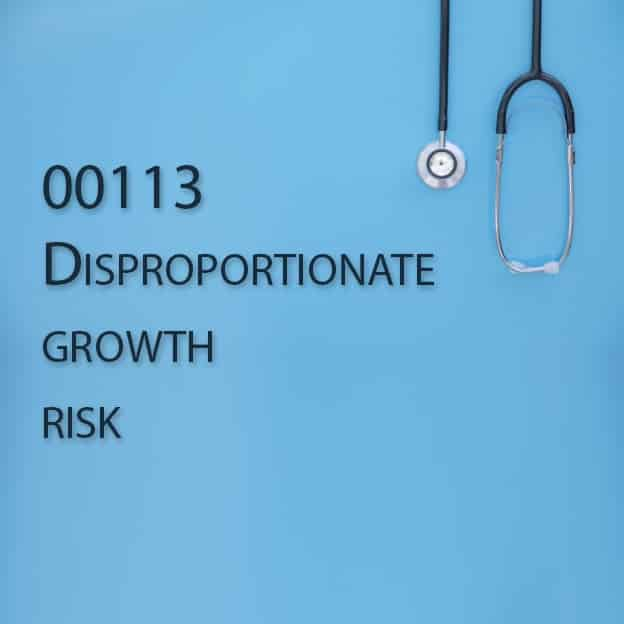 00113 Disproportionate growth risk