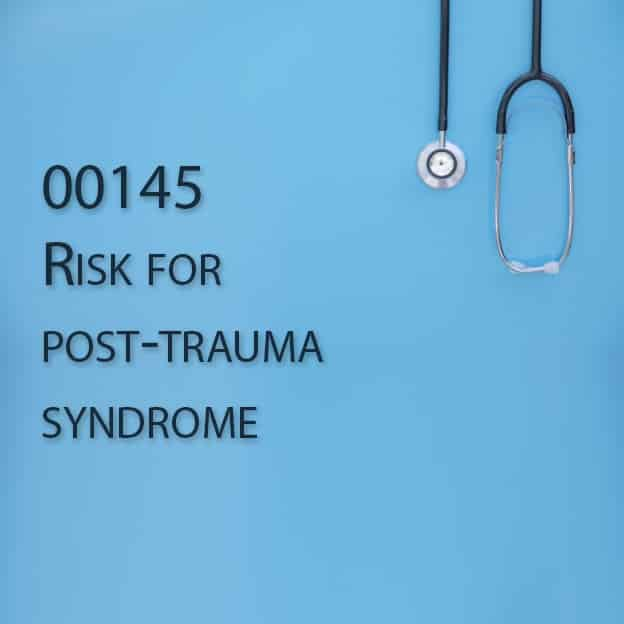 00145 Risk for post-trauma syndrome