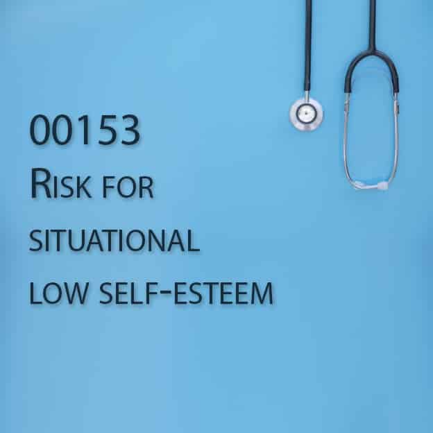 00153 Risk for situational low self-esteem