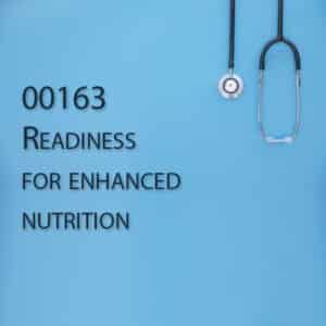 00163 Readiness for enhanced nutrition