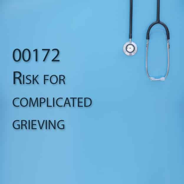00172 Risk for complicated grieving