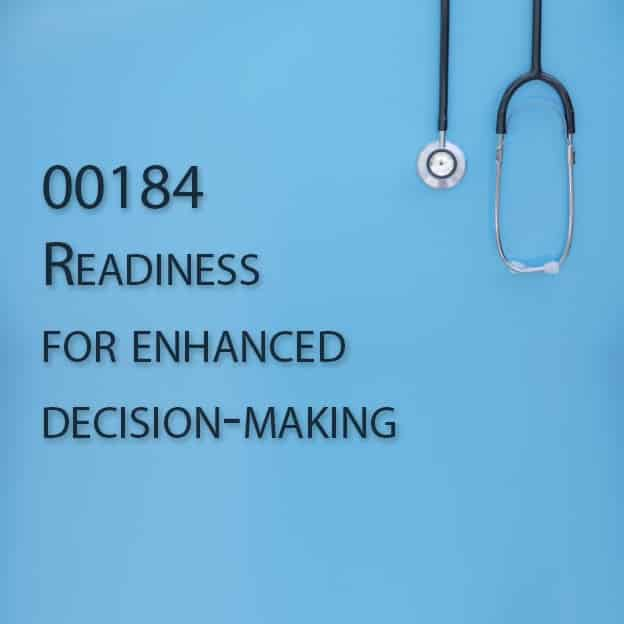 00184 Readiness for enhanced decision-making