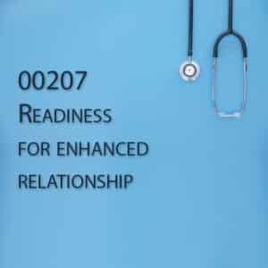 00207 Readiness for enhanced relationship