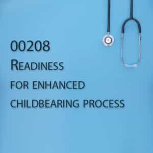 00208 Readiness for enhanced childbearing process